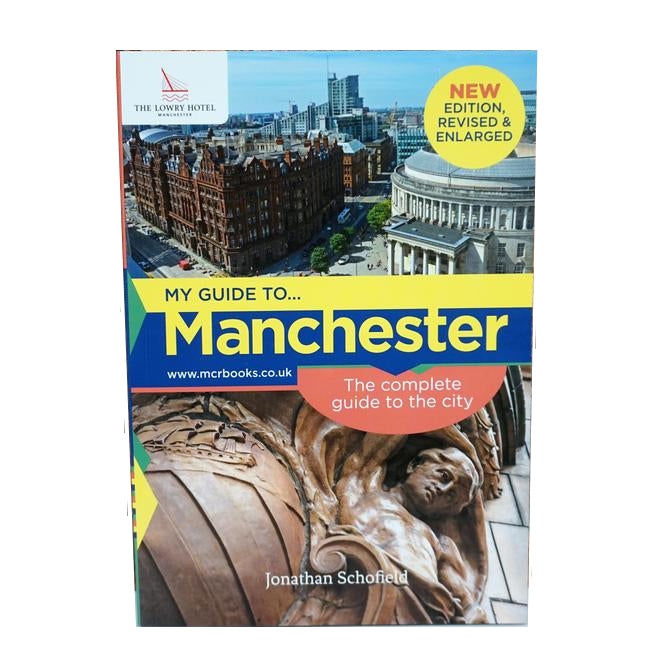 My Guide to Manchester by Jonathan Schofield  front cover