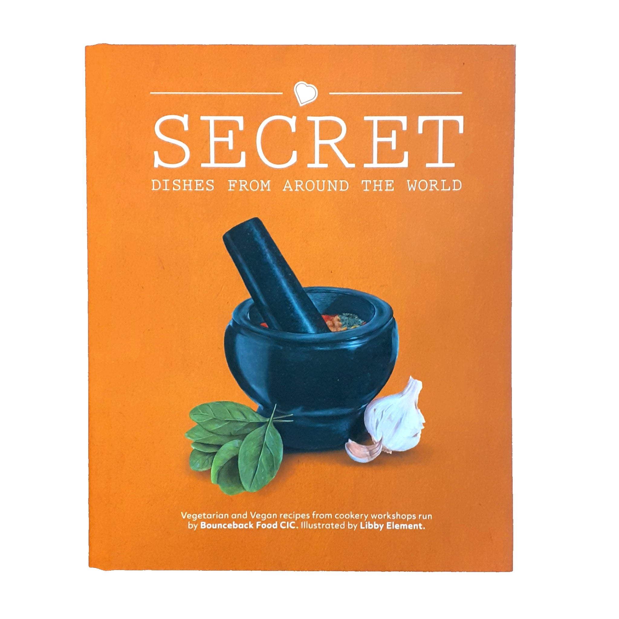 Secret Dishes From Around the World Cookbook.