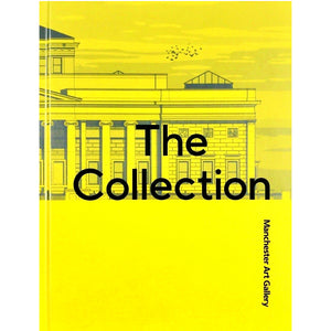 The Collection book cover from Manchester Art Gallery