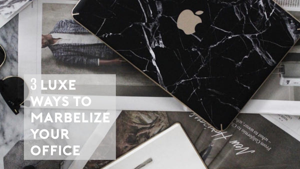 3 Luxe Ways to Marbleize Your Office