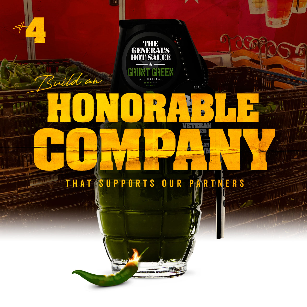 Build an honorable company that supports our partners
