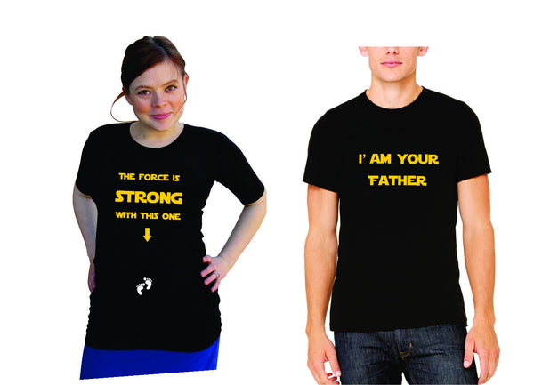 "Matching shirts set for the Mom & Dad to be.  ""The force is strong with this one"" and ""I am your Father"" Shirts- Pregnancy clothes"
