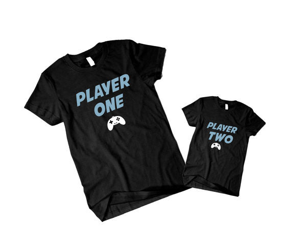 """Player One""And ""Player Two"" Dad And Kid Shirts..."