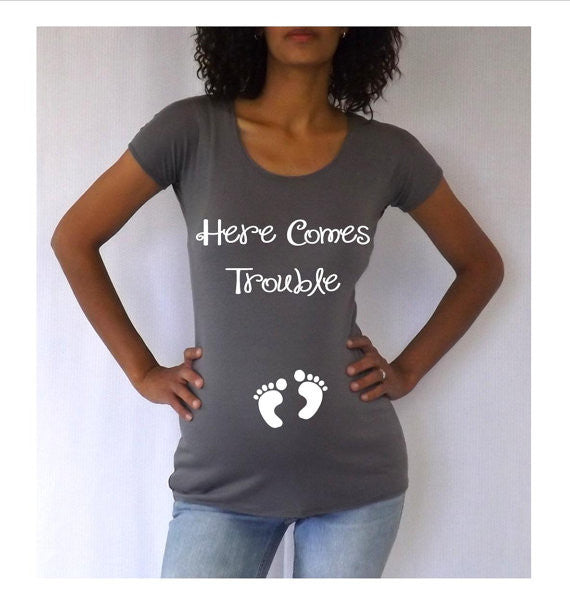 "Maternity Shirt ""Here Comes Trouble"" Pregnancy..."