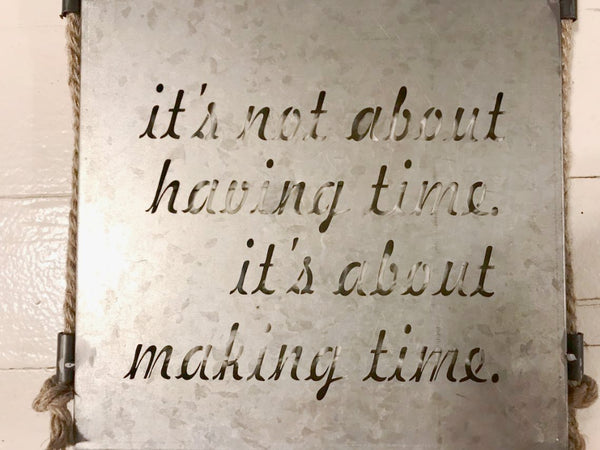"""Having Time"" Sign"