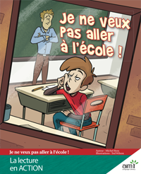 Je ne veux pas aller à l'école - Readers (minimum of 6)