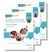 Matthieu et Cassandra, deux francophones en Ontario *New 2017 Edition - Digital Student Workbooks (minimum of 20)