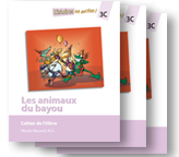 Les animaux du bayou - Student Workbooks (minimum of 20)