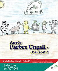 Après l'arbre Ungali - J'ai soif ! - Reader (minimum of 6)