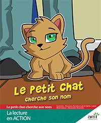 Le petit chat cherche son nom - Reader (minimum of 6)