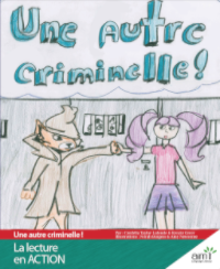 Une autre criminelle ! *New* - Readers (minimum of 6)