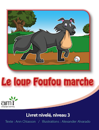 Le loup Foufou marche *New - Reader (minimum of 6)