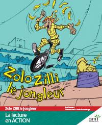 Zolo Zilli le jongleur - Readers (minimum of 6)