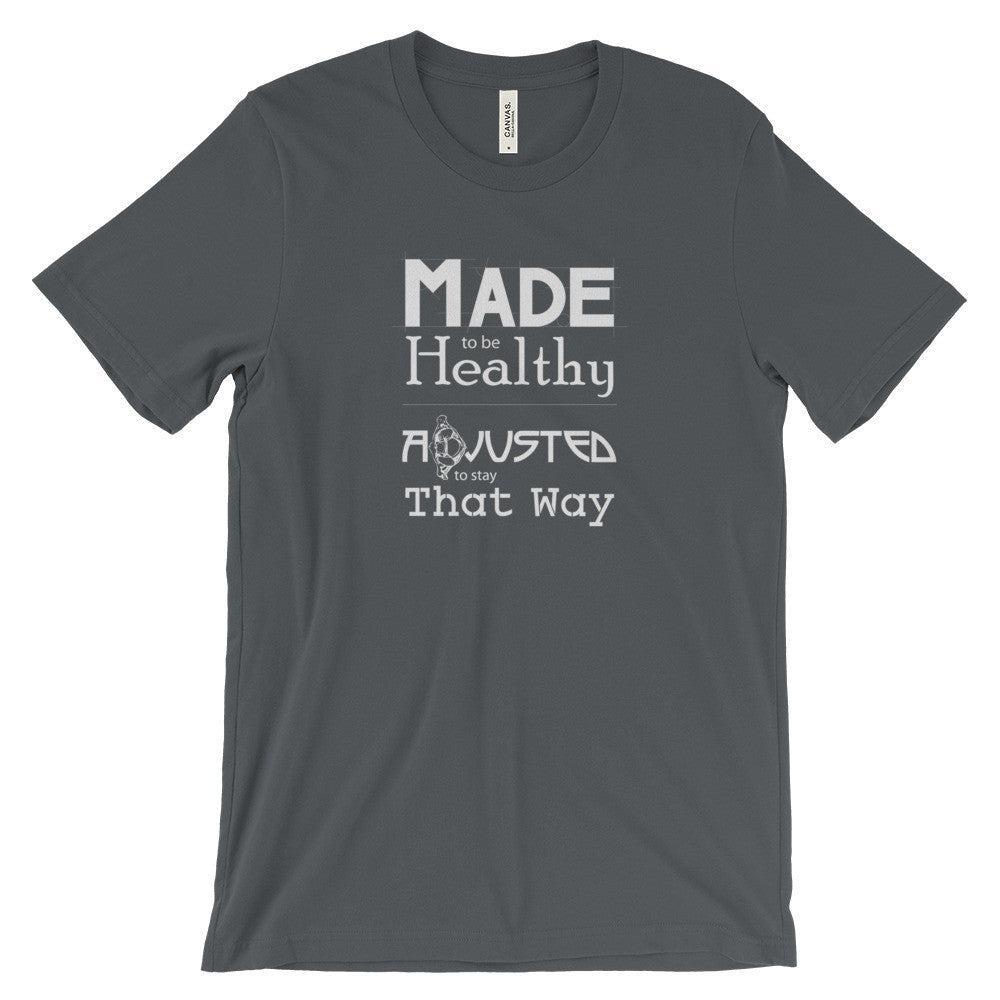 Made to be Healthy...