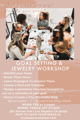 GOAL-SETTING & JEWELRY WORKSHOP