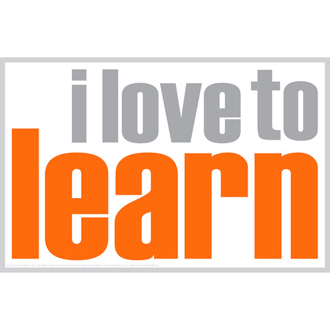 I LOVE TO LEARN POSTER