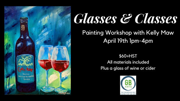 Glasses & Classes: Painting