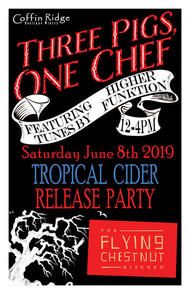 3 Pigs 1 Chef - Tropical Cider Release Party