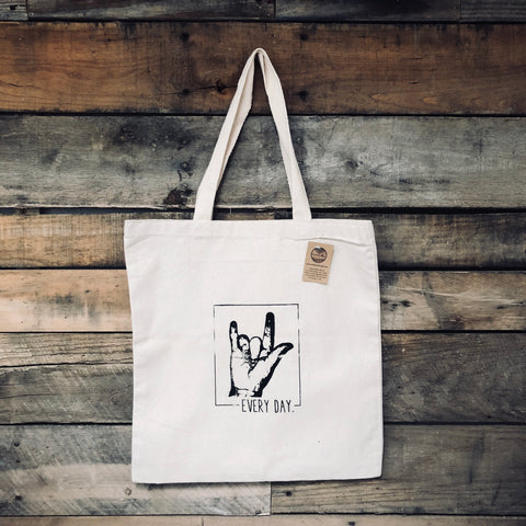 I Love You Every Day Tote Bag