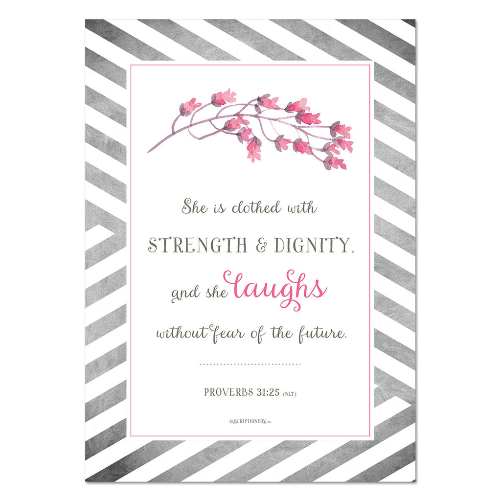 """Strength and Dignity"" Proverbs 31:25 Art Print 5x7"