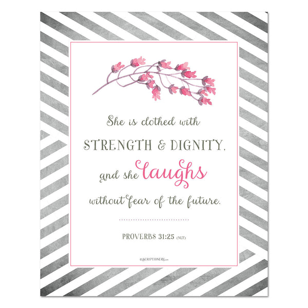 """Strength and Dignity"" Proverbs 31:25 Art Print 8x10"