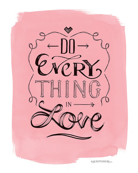 """Do Everything in Love"" Art Print"