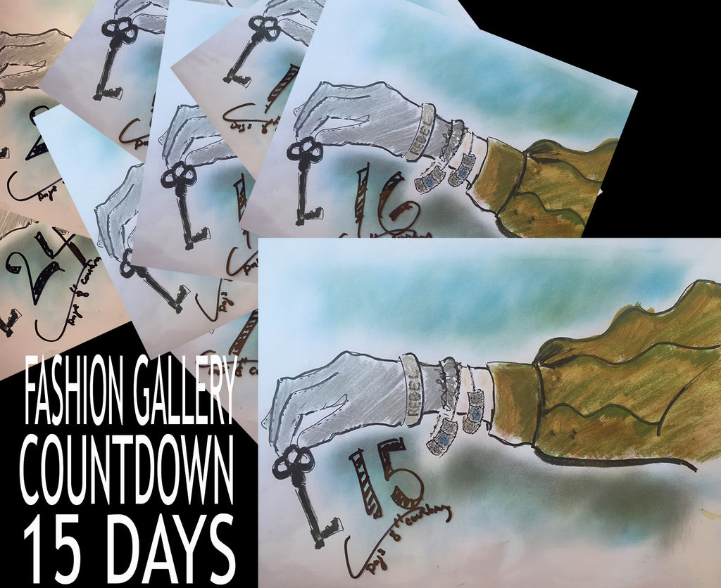 Countdown 15 days for our Fashion Gallery 2016 Event