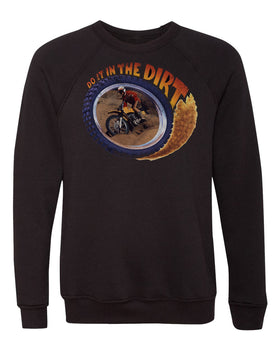 Do It In The Dirt - Motocross | Unisex Crewneck Sweatshirt By RoAcH T-shirts