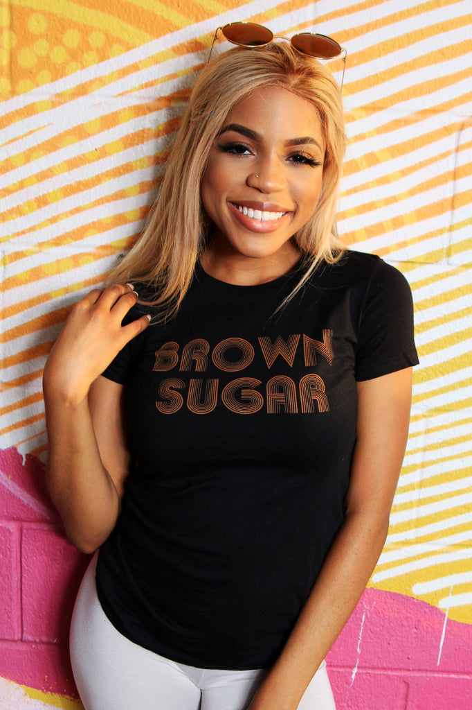 Brown Sugar | Women's Tee