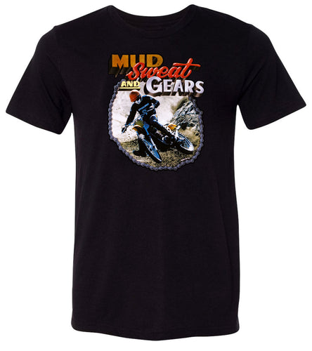 Mud Sweat and Gears T-shirt