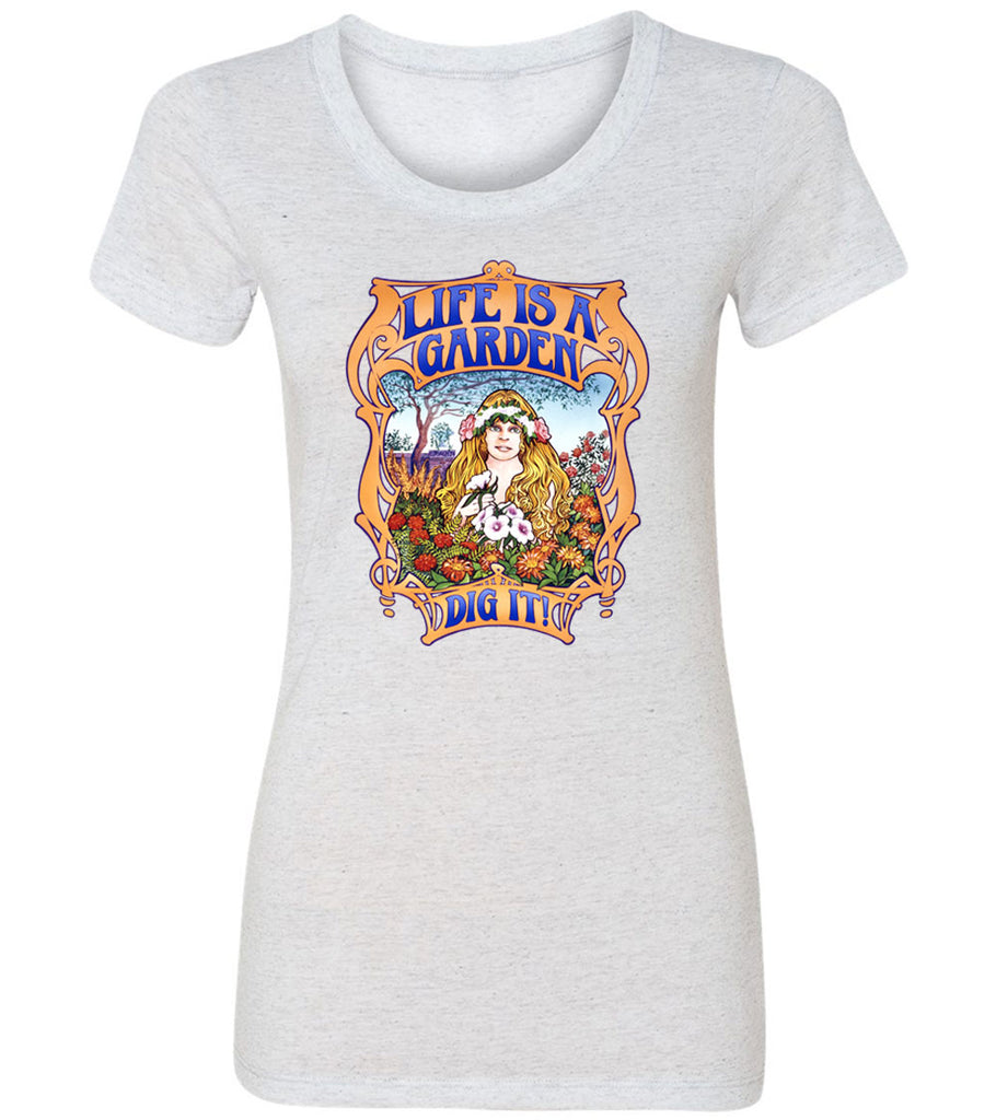 Life is a garden... Dig it! | Women's Fitted Tee