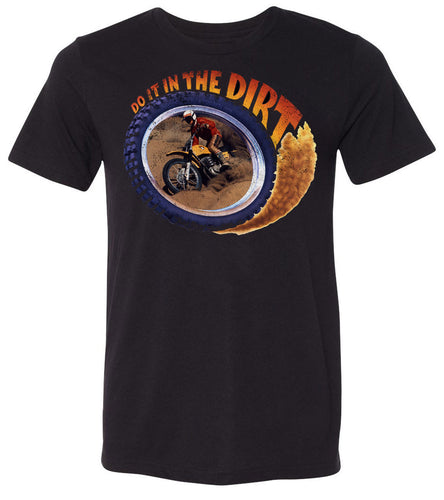 Do It In The Dirt - Motocross   | Short Sleeve Tee By RoAcH T-shirts