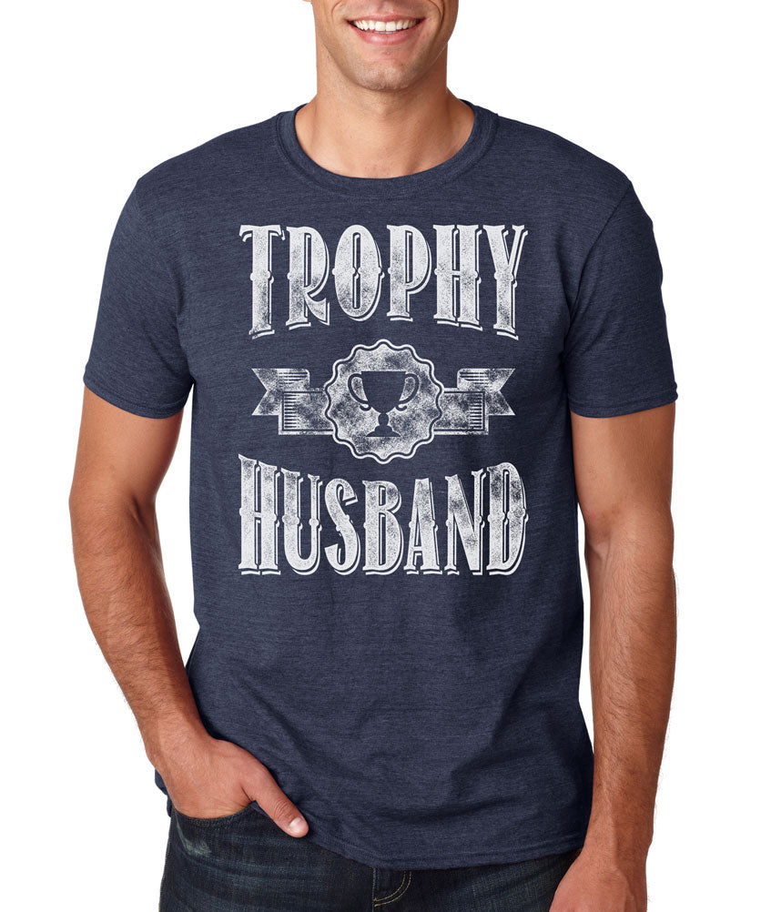 Trophy Husband T-shirt | Father's Day and groom gift tee