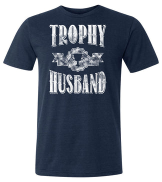 Trophy Husband T-shirt | Father's Day, bachelor, and groom gift tee