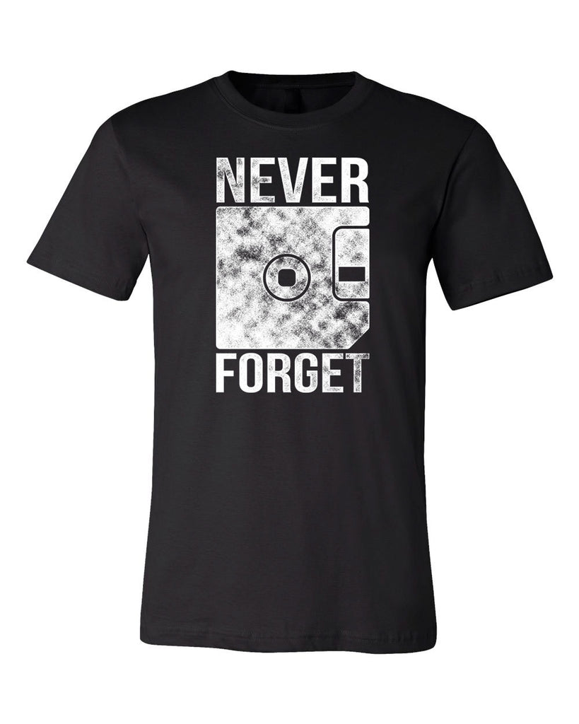 Never Forget Tech Funny T-shirt
