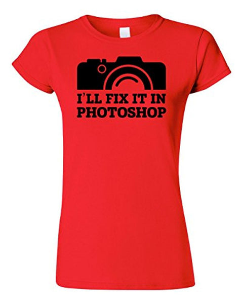 Ladies Fitted Tee | I'll Fix It In Photoshop T-shirt