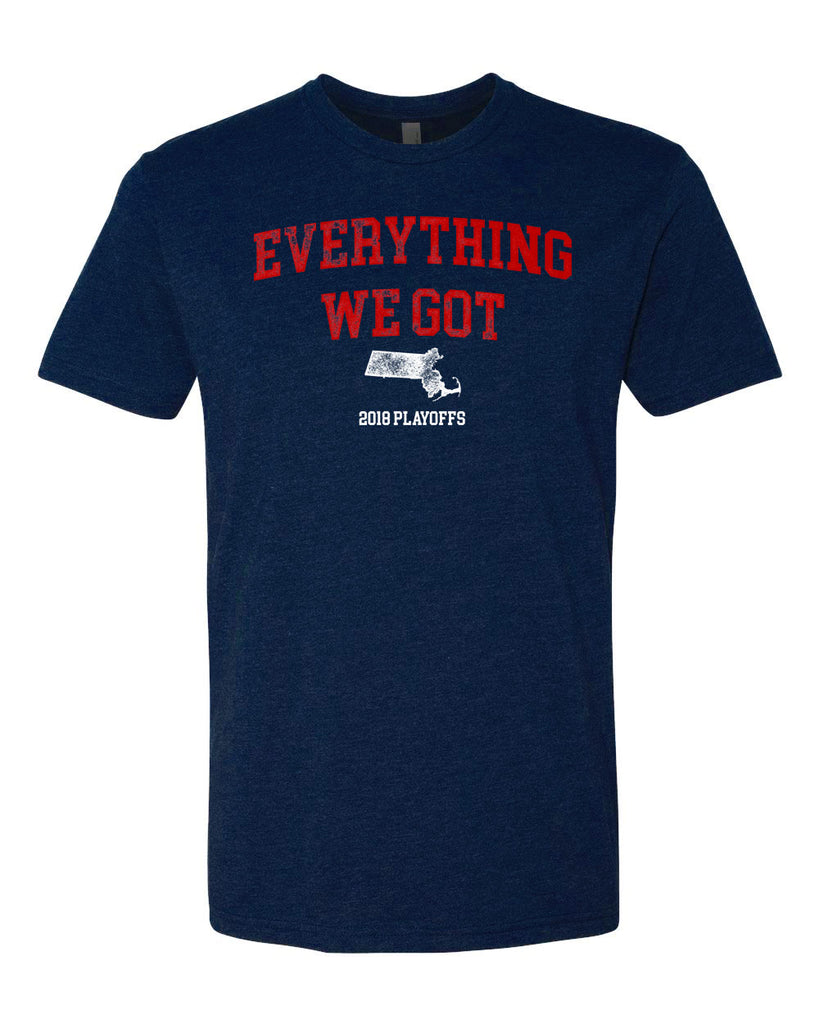 Everything We got Tee | New England T-shirt