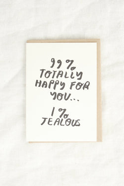 People I've Loved 99% Happy Card