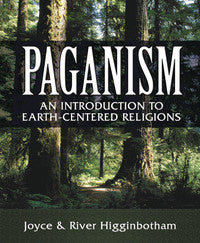 Paganism - An Introduction to Earth Based Religions - Softcover Book