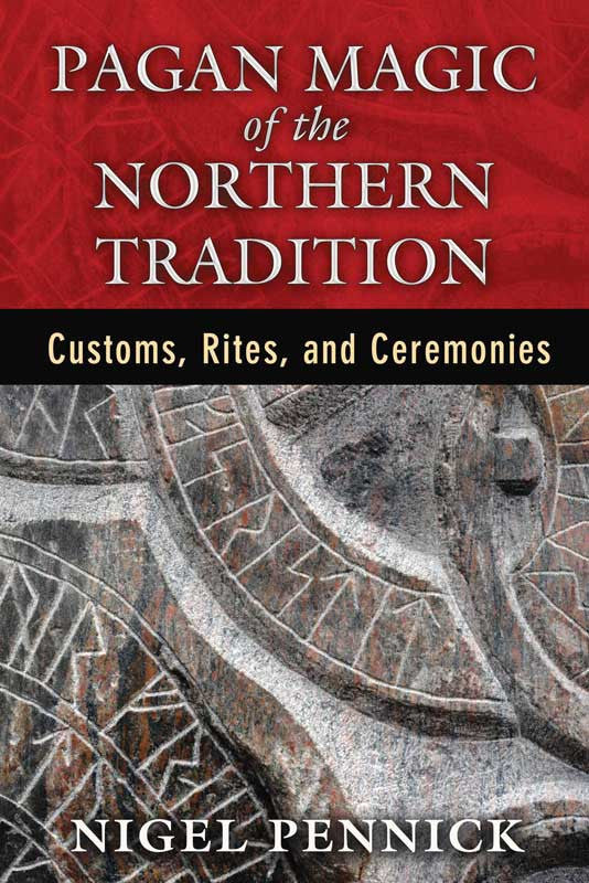 Pagan Magic of the Northern Tradition by Nigel Pennick