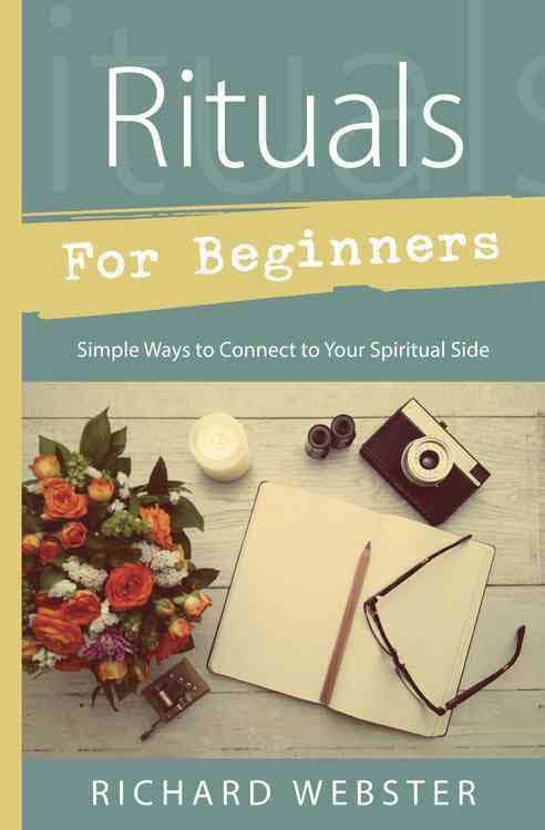 Rituals for Beginners by Richard Webste | Pagan Portal