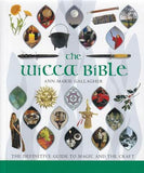 Wicca Bible by Ann Marie Gallagher