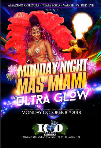 Monday Night Mas Miami TICKET ONLY - GENERAL ADMISSION - $25