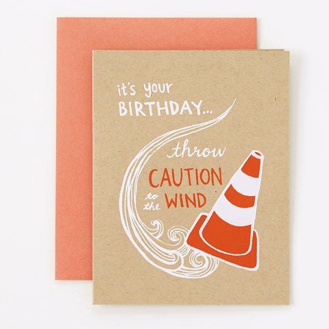 Throw Caution - birthday card