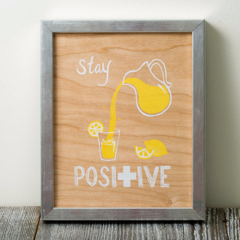 Stay Positive - wood veneer art print