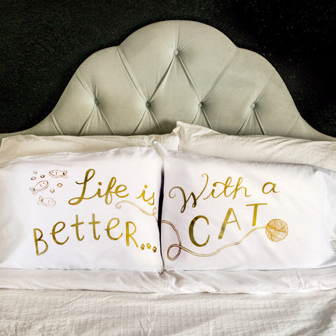 Life is BETTER...with a CAT - Gold