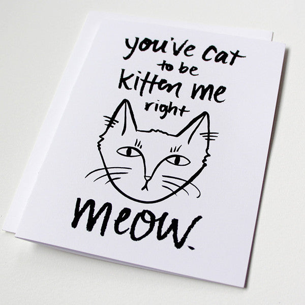 Cat to be kitten me card