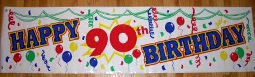 Happy 90th Birthday Banner Sign 2000signs Com