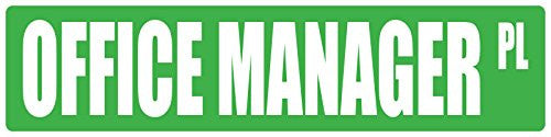 """MANAGER 6/""""x 24/"""" OCCUPATIONAL STREET SIGN"""