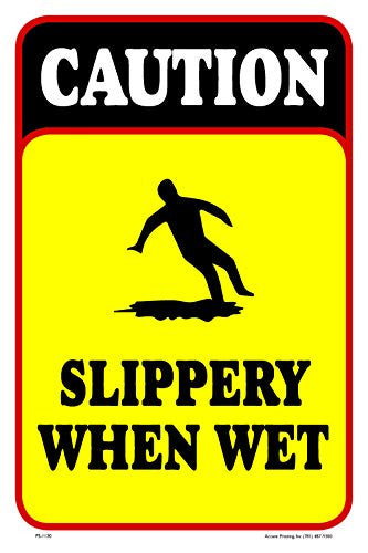 Caution slippery when wet 12 x18 aluminum pvc sign for Slippery when wet tattoo